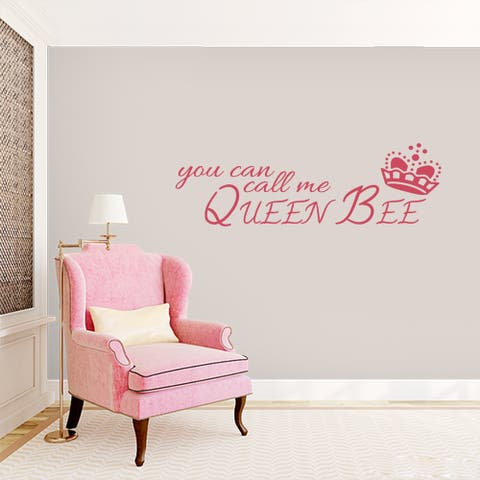 You Can Call me Queen Bee - Wall Decal - 36x12
