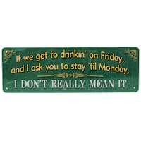 Rivers Edge Products 10.5-inch x 3.5-inch Tin Sign If We Get to Drinkin