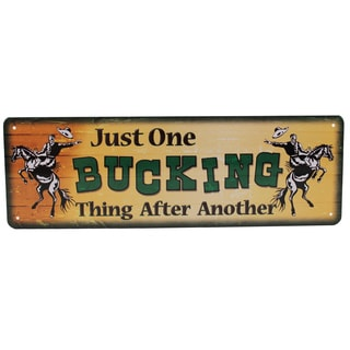 Rivers Edge Products 10.5-inch x 3.5-inch Tin Sign Just One Bucking Thing
