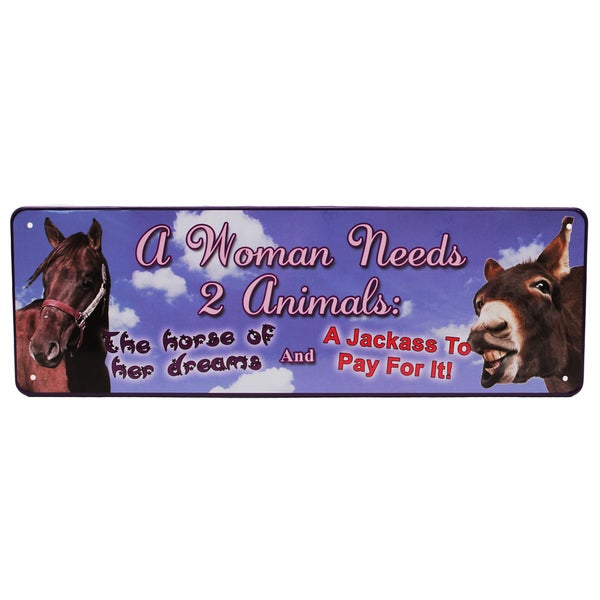 Rivers Edge Products 10.5-inch x 3.5-inch Tin Sign A Woman Needs 2 Animals