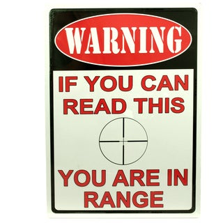 Rivers Edge Products 12-inch x 17-inch Tin Sign You Are In Range
