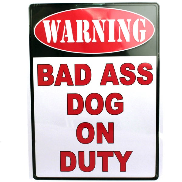 Rivers Edge Products 12-inch x 17-inch Tin Sign Warning-Bad A** Dog