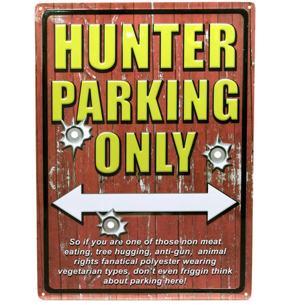 Rivers Edge Products 12-inch x 17-inch Tin Sign Hunter Parking
