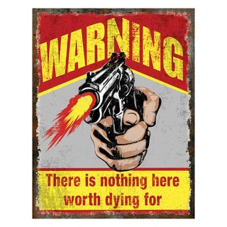 Rivers Edge Products 'Nothing Worth Dying For'Heavy Metal Sign