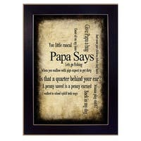 """Papa Says"" By Susan Ball, Printed Wall Art, Ready To Hang Framed Poster, Black Frame"
