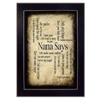 """Nana Says"" By Susan Ball, Printed Wall Art, Ready To Hang Framed Poster, Black Frame"