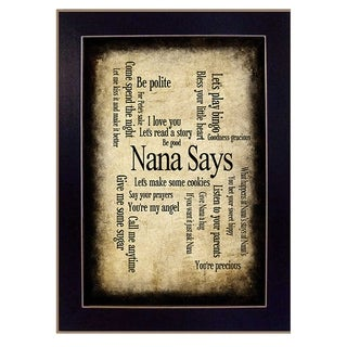 """Nana Says"" By Susan Ball, Printed Wall Art, Ready To Hang Framed Poster, Black Frame"