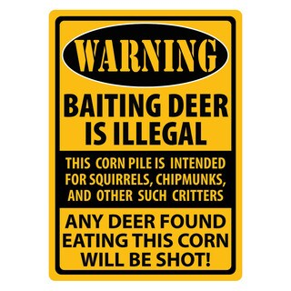 Rivers Edge Products 12-inch x 17-inch Tin Sign Warning- Baiting Deer