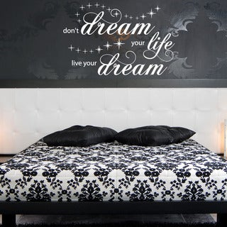 ive Your Dream Quote Phrases Wall Decal