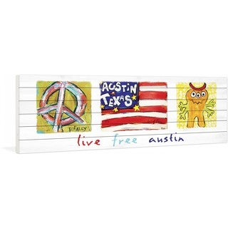 Marmont Hill - Live Free Austin by Tori Campisi Painting Print on White Pine Wood