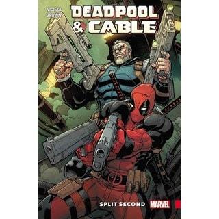 Deadpool & Cable: Split Second (Paperback)