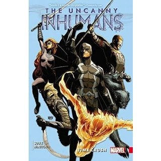 Uncanny Inhumans 1: Time Crush (Paperback)