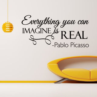 Pablo Picasso Quote Everything You Can Imagine Is Real Vinyl Wall Art Decal Sticker