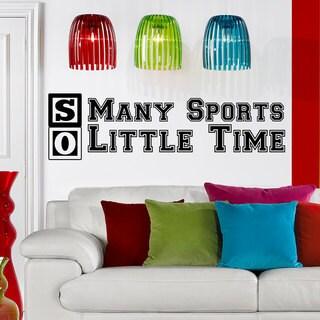 Quote So Many Sports So Little Time Sport Kids Vinyl Sticker Wall Art