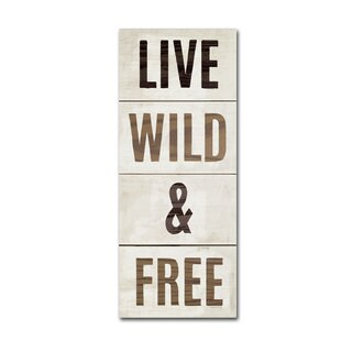 Michael Mullan 'Wood Sign Live Wild and Free' Canvas Art