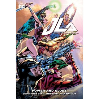 Justice League: Power & Glory (Hardcover)