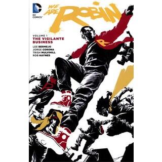 We Are Robin 1: The Vigilante Business (Paperback)