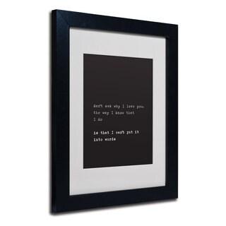 Megan Romo 'Why I Love You' White Matte, Black Framed Wall Art