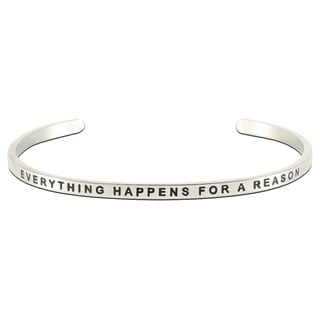 Carolina Glamour Collection Stainless Steel 'Everything Happens For a Reason' Message Stackable Bangle