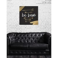 Runway Avenue 'Be Brave' Canvas Art