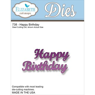 Elizabeth Craft Metal DieHappy Birthday