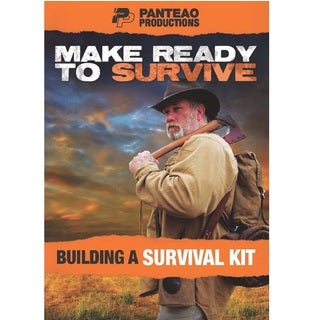 Make Ready to Survive Building a Survival Kit