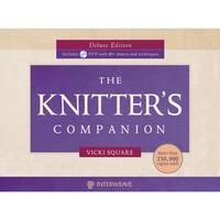 Interweave PressKnitter's Companion Deluxe Edition