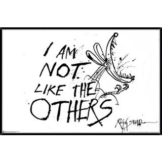 I'm Not like the Others Poster (36-inches x 24-inches) on Plaque or Woodmount