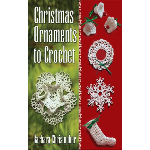 Dover PublicationsChristmas Ornaments To Crochet