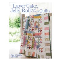 David & Charles BooksLayer Cake, Jelly Roll And Charm Quilts