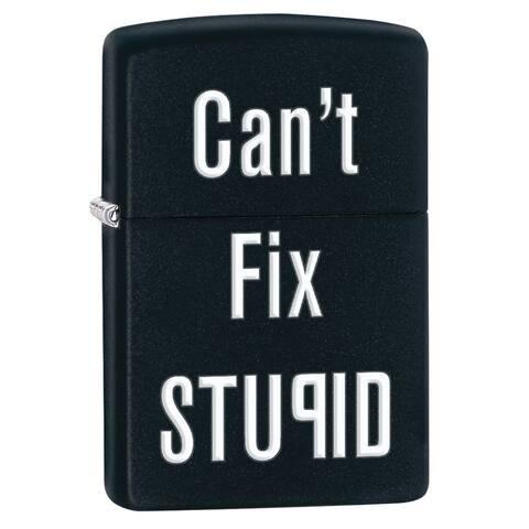 Zippo Can't Fix Stupid Black Matte Windproof Lighter