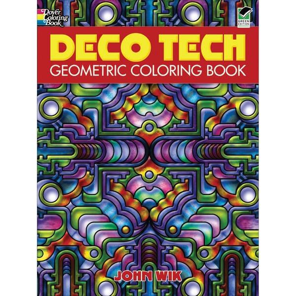 Dover PublicationsDeco Tech Geometric Coloring Book