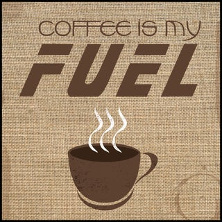 Coffee Is My Fuel (14-inch x 14-inch) on Woodmount