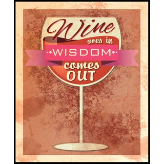 Wine Goes In, Wisdom Comes Out (16-inch x 20-inch) on Woodmount
