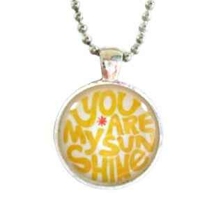 Atkinson Creations 'You Are My Sunshine My Only Sunshine' Quote Glass Dome Pendant Necklace