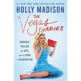 The Vegas Diaries: Romance, Rolling the Dice, and the Road to Reinvention (Hardcover)