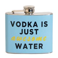 Vodka Is Just Awesome Water Fun 5-ounce Blue Party Flask