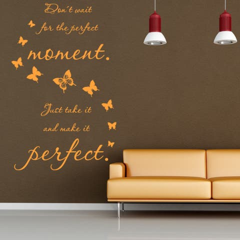 Perfect Moment Quote Phrases Wall Decal