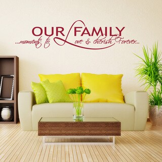 Our Family Quote Phrases Wall Decal (More options available)