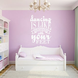 Dancing Is Like Dreaming Wall Decal (18 x 24) (More options available)