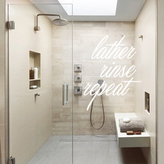 Lather, Rinse, Repeat Bathroom Decal (18 x 24)