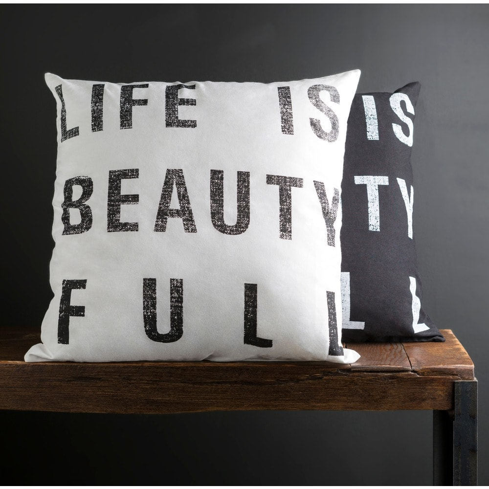 Life is Beauty Full quote pillow