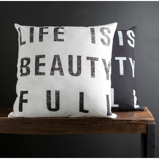 'Life is Beauty Full' 22-inch Print Poly or Down Filled Pillow