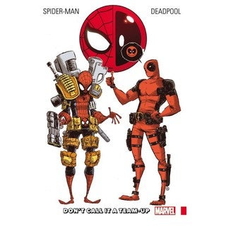 Spider-Man / Deadpool 0: Don't Call It a Team-Up (Paperback)