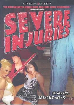 Severe Injuries (DVD)