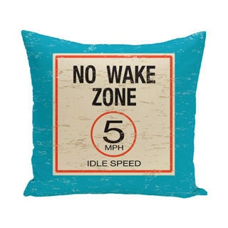 No Wake 20-inch Word Print Outdoor Pillow