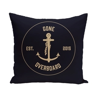 Gone Overboard 18-inch Word Print Outdoor Pillow