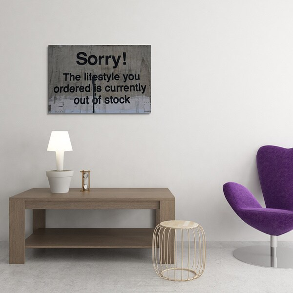 BANKSY SORRY THE LIFESTYLE  YOU ORDERED out of stock  PRINT ON CANVAS WALL ART
