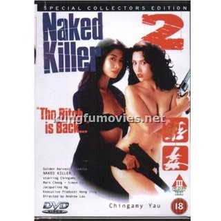 Naked Killer #2 Bitch is Back movie DVD Chingamy Yau Uncut 2009