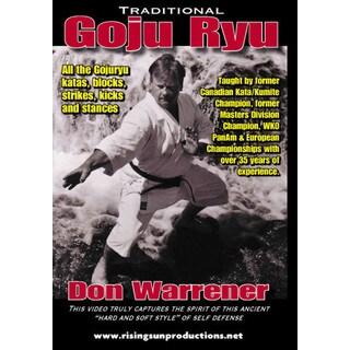 Traditional Okinawan Goju Ryu Karate Katas Bunkai Strikes DVD Don Warrener